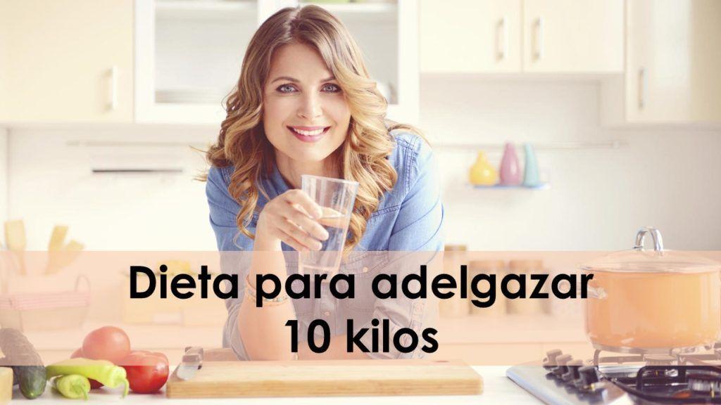 dieta adelgazamiento 10 kilos